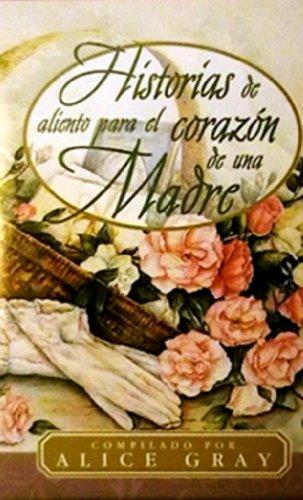 9780789909053: Historias de Aliento Para el Corazon de Una Madre [Stories for a Mom's Heart]