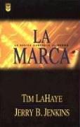9780789909091: LA Marca (Left Behind) (Spanish Edition)