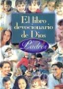 9780789909268: Libro Devocionario De Dios Para Padres, El (Spanish Edition)