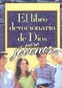 9780789909282: El Libro Devocionario de Dios Para Jovenes = God's Little Devotional Book for Teens (Spanish Edition)