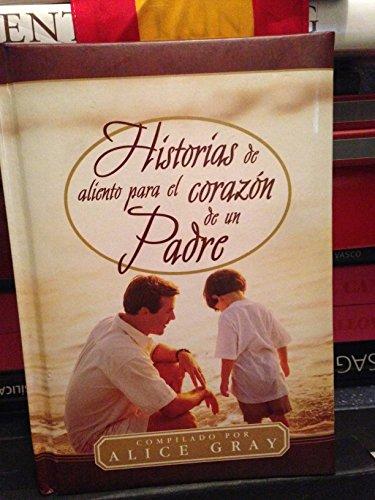9780789909336: Historias De Aliento Para El Corazon De UN Padre