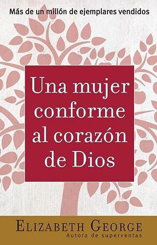 9780789909343: Una Mujer Conforme Al Corazon De Dios / A Woman After God's Own Heart (Spanish Edition)