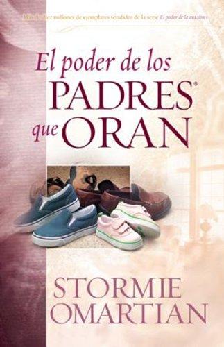 9780789909367: Poder de Los Padres Que Oran, El: Power of a Praying Parent
