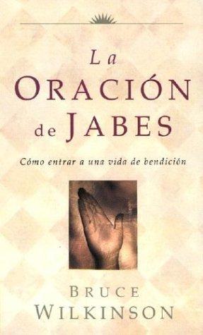9780789909480: La Oracion de Jabes = The Prayer of Jabez (Big Truths in Small Books)