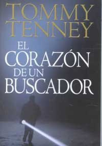 El Corazon De UN Buscador (Spanish Edition) (9780789909640) by Tommy Tenney