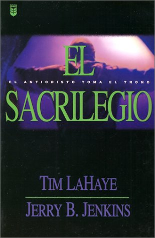 9780789909855: Sacrilegio = The Desecration (Left Behind)