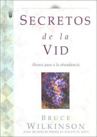 9780789909879: Secretos De LA Vid: Abrase Paso a LA Abundancia (Big Truths in Small Books)