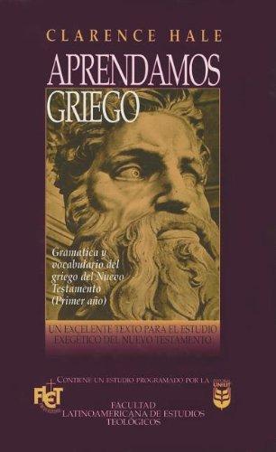 9780789909954: Aprendamos Griego Del Nuevo Testamento (Spanish Edition)