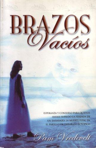 Brazos Vacios (Spanish Edition): Vredevelt, Pam