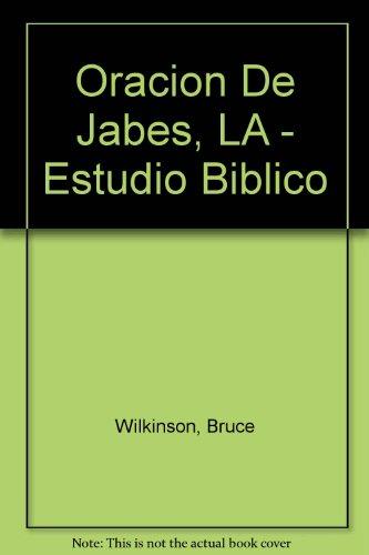 9780789910226: La Oracion De Jabes: Estudio Biblico (Spanish Edition)