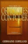 Oraciones Con Poder, Volumen III: Un Manual de Oraciones Basadas en la Biblia (Spanish Edition): ...