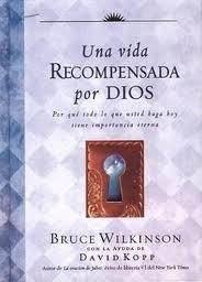 9780789910554: Una vida recompensada por Dios / A Life God Rewards (Spanish Edition)
