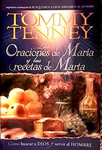 Las Oracions De Maria Y Las Recetas: Tommy Tenney