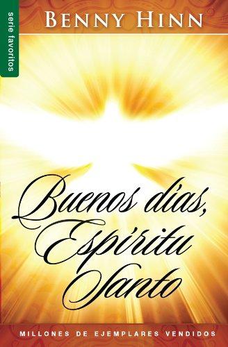 9780789910769: Buenos dias espiritu santo/ Good Morning, Holy Spirit (Spanish Edition)
