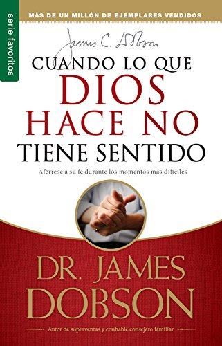 9780789910806: Cuando Lo Que Dios Hace No Tiene Sentido (Spanish Edition) (Favoritos)