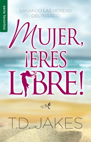 9780789910844: Mujer, Eres Libre!: Woman Thou Art Loosed!