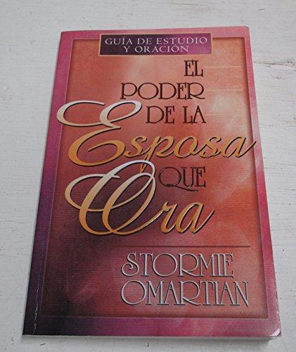 9780789911049: El Poder de la Esposa Que Ora: Guia de Estudio y Oracion