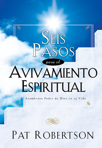 9780789911117: Seis Pasos Para El Avivamiento Espiritual: Six Steps to Spiritual Revival (Big Truths in Small Books)