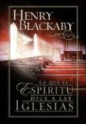 Lo Que El ESP-Ritu Dice a Las Iglesias: What the Spirit Is Saying to the Churches (Big Truth in Small Books) (Spanish Edition) (0789911353) by Henry T. Blackaby