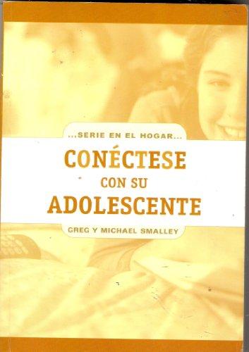 9780789911520: Conectese Con Su Adolescente (serie en el hogar)