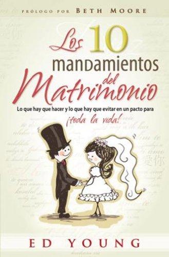 9780789911582: Los 10 Mandamientos del Matrimonio = The 10 Commandments for Marriage