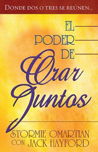 9780789911704: El poder de orar juntos/The Power of Praying Together (Spanish Edition)