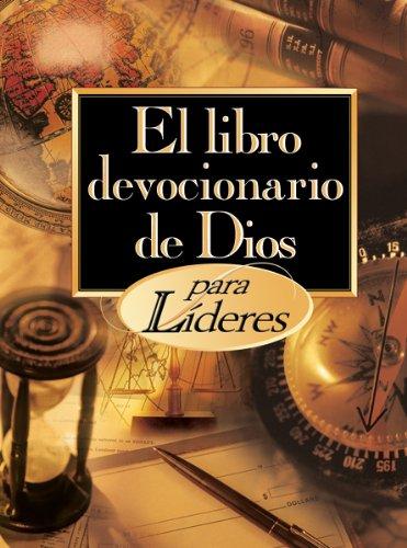 9780789912213: Libro Devocionario de Dios Para L-Deres, El: God's Little Devotional Book for Leaders