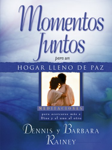 9780789912244: Momentos juntos para un hogar lleno de paz/Moments Together for a Peaceful Home (Spanish Edition)