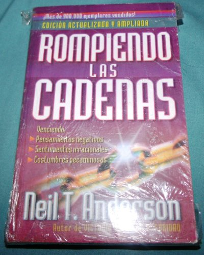 9780789912541: Rompiendo las cadenas/Breaking the Chains (Spanish Edition)