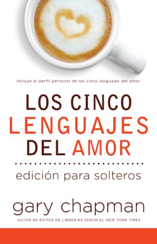 9780789912916: Cinco Lenguajes del Amor Para Solteros, Los: Five Love Languages for Singles