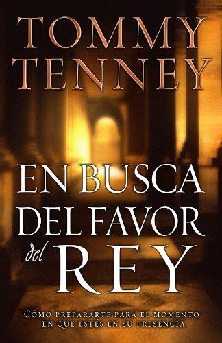 9780789912992: En Busca del Favor del Rey: Finding Favor with the King (Spanish Edition)
