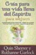 9780789913098: Guia Para una Vida Llena del Espiritu Para Mujeres