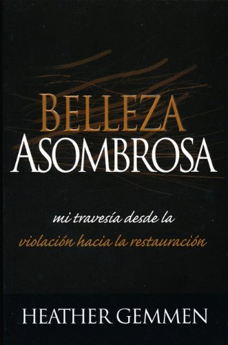 9780789913234: Belleza Asombrosa/Starling Beauty (Spanish Edition)