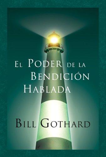 9780789913432: El Poder De La Bendicion Hablada/ the Power of the Spoken Blessings