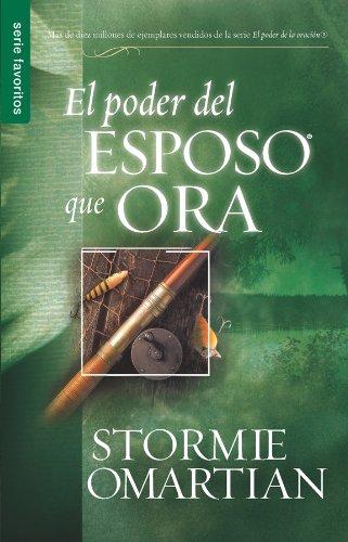 9780789913517: El Poder del Esposo Que Ora (Spanish Edition)