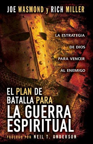 9780789913524: El Plan de Batalla Para la Guerra Espiritual: La Estrategia de Dios Para Vencer al Enemigo (Spanish Edition)