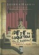 9780789913548: Deja de Coquetear Con la Iglesia!: Enamorese de la Familia de Dios (Spanish Edition)