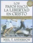 9780789913562: Los Pasos Hacia la Libertad en Cristo