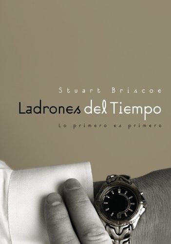 9780789913692: Ladrones Del Tiempo/ Time Bandits (Grandes Verdades En Libros Pequenos/ Life Changing Series) (Spanish Edition)