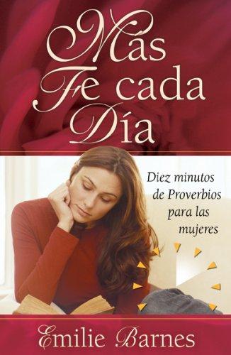 Mas Fe en mi Dia (Spanish Edition): Emile Barnes