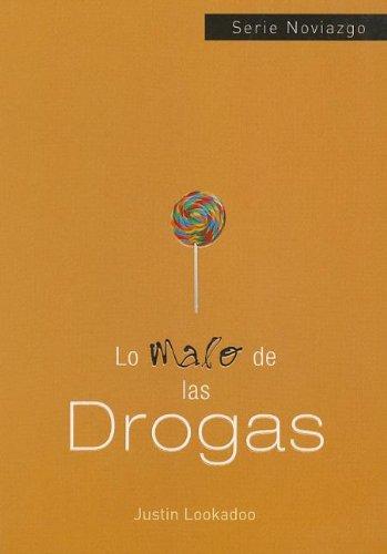 9780789914019: Lo Malo de las Drogas