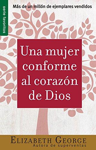 9780789914095: Una Mujer Conforme al Corazon de Dios