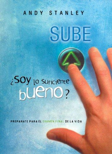 Soy Lo Suficiente Bueno?/ Am I Good Enough? (Spanish Edition): Andy Stanley