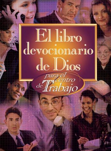 9780789914170: El Libro Devocionario De Dios Para El Centro De Trabajo/ God's Little Devotional Book for the Workplace (Spanish Edition)