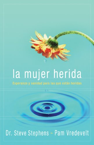 9780789914507: La Mujer Herida/ the Wounded Woman (Spanish Edition)