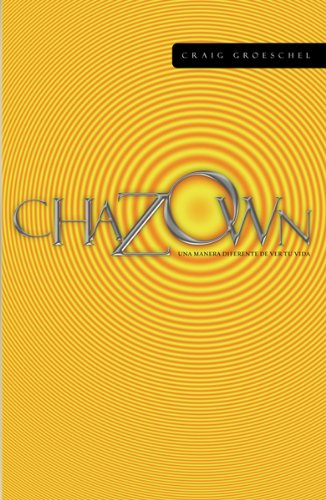 9780789915146: Chazown: Una Manera Diferente de Ver Tu Vida (Para Que el Mundo Sepa)