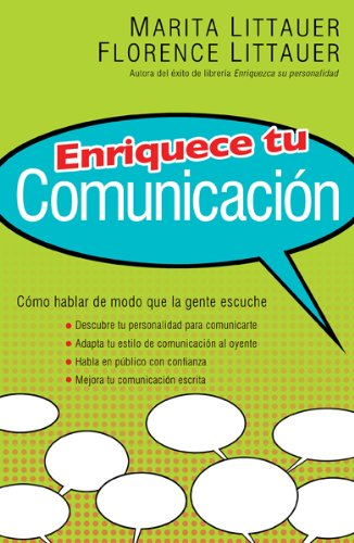 9780789915214: Enriquece tu Comunicacion/ Enhance your communication: Como hablar de modo que la gente escuche (Spanish Edition)
