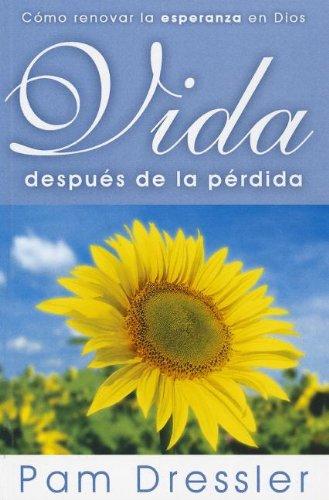 9780789915269: Vida Despues de la Perdida = Life After Loss