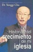 9780789915283: Historias del Crecimiento de Mi Iglesia = My Church Growth Stories (Spanish Edition)