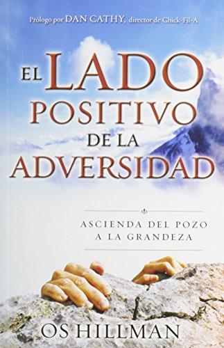 9780789915450: El Lado Positivo de la Adversidad: Ascienda del Pozo a la Grandeza (Spanish Edition)
